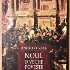 ANDREI CORNEA - NOUL, O VECHE POVESTE {2008} - Filosofie