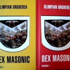 DEX Masonic [vol. I + II cartonate] - Olimpian Ungherea - Carte masonerie, Rao