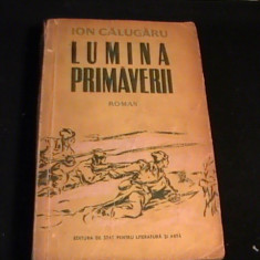 LUMINA PRIMAVERII-ION CALUGARU-431 PG- - Roman