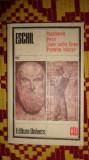 Eschil - Persii Rugatoarele Sapte contra Thebei Prometeu inlantuit / teatru