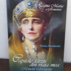 REGINA MARIA A ROMANIEI CAPITOLE TARZII DIN VIATA MEA - Istorie