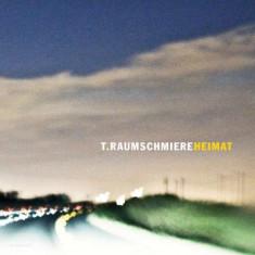 T.Raumschmiere - Heimat ( 2 VINYL ) - Muzica House