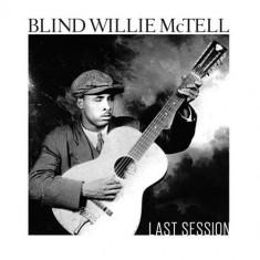 Blind Willie McTell - Last Session ( 1 CD ) - Muzica Blues