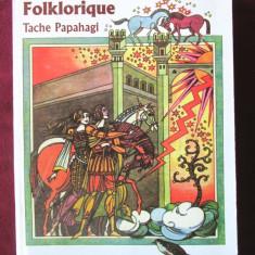 """""""PETIT DICTIONNAIRE FOLKLORIQUE"""", Tache Papahagi, 2003.  Carte noua"""