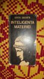 Inteligenta materiei an 1981/345pag- Dumitru Constantin