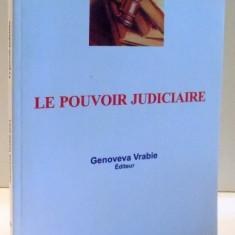 LE POUVOIR JUDICIAIRE par GENOVEVA VRABIE, 2011