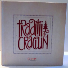 TRADITII DE CRACIUN, 2015 - Carte Fabule