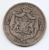 Romania 5 Lei 1881 – Carol I, Argint 25g/925, MV1-10 , 37 mm KM-17,1