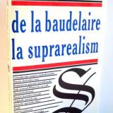 DE LA BAUDELAIRE LA SUPRAREALISM de MARCEL RAYMOND, 1998