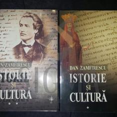DAN ZAMFIRESCU - ISTORIE SI CULTURA (DOUA VOLUME-OPERA COMPLETA)