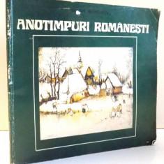 ION GH. VRANEANTU, ANOTIMPURI ROMANESTI de DARIE NOVACEANU, 1981 - Carte Istoria artei
