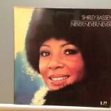 SHIRLEY BASSEY- NEVER,NEVER (1971/UNITED Rec/RFG) - Vinil/Analog/Impecabil (NM)
