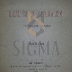 IDEALISM si NATURALISM cercetari critice, 1883 - Alexandru G. DJUVARA - Istorie