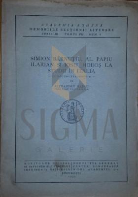 Simion Barnutiu, Al. Papiu Ilarian si Iosif Hodos la studii in Italia cu documnte inedite de Alexandru Marcu - Alexandru Marcu foto
