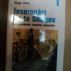 INSEMNARI DE LA SNAGOV de NAGY IMRE, 2004 - Istorie