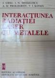 I.Ursu interactiunea radiatiei laser cu metalele
