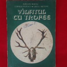 Vanatul cu trofee/Aurelian Neacsu/1982 - Carte sport