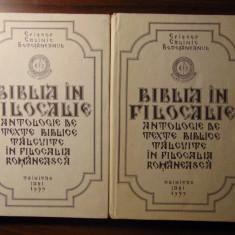 Biblia in Filocalie, 2 vol - Episcop Calinic Botosaneanul (1995) - Carti ortodoxe