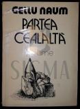 GELLU NAUM - PARTEA CEALALTA - PoEME, 1980 - DEDICATIE!!!