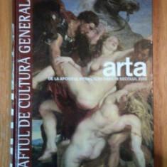 ARTA DE LA APOGEUL RENASTERII PANA IN SECOLUL XVIII - Carte Istoria artei