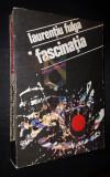 FULGA LAURENTIU (DEDICATIE SI AUTOGRAF!) - FASCINATIA (ROMAN), FULGA LAURENTIU (DEDICATIE SI AUTOGRAF!)