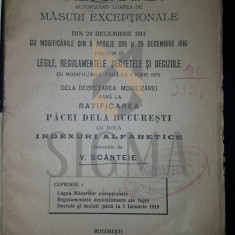 V. SCANTEIE - LEGEA SPECIALA - MASURI EXCEPTIONALE DIN 1914 PANA LA PACEA DE LA BUCURESTI, 1918 - Carte Drept comercial