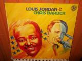 -Y- LOUIS JORDAN , CHRIS BARBER    DISC VINIL