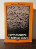 HERMENEUTICA LUI MIRCEA ELIADE-ADRIAN MARINO