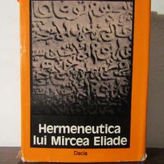 HERMENEUTICA LUI MIRCEA ELIADE-ADRIAN MARINO - Filosofie