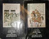 CARTOJAN N. (DEDICATIE - DAN ZAMFIRESCU) - CARTILE POPULARE IN LITERATURA ROMANEASCA, 2 VOL, BUCURESTI, 1974
