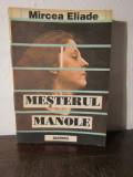MESTERUL MANOLE -MIRCEA ELIADE