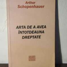 Arthur Schopenhauer - Arta de a avea intotdeauna dreptate - Filosofie