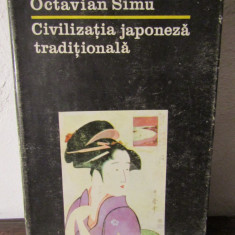 OCTAVIAN SIMU - CIVILIZATIA JAPONEZA TRADITIONALA - Carte Istorie
