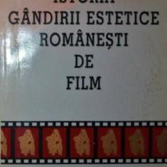 ISTORIA GANDIRII ESTETICE ROMANESTI DE FILM - GRID MODORCEA - Album Arta