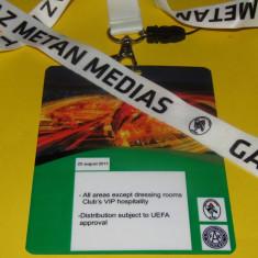 Acreditare meci fotbal GAZ METAN MEDIAS - AUSTRIA VIENA (25.08.2011) - Bilet meci