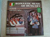 ROMANTIC MUSIC OF HUNGARY - Vinil de Colectie LP U.S.A.