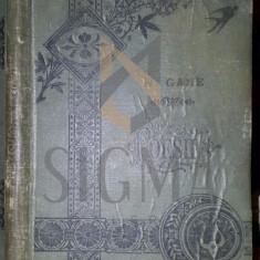 N. GANE - POESII, IASI ( Ed. Fratii Saraga ) 1886 - Carte de colectie