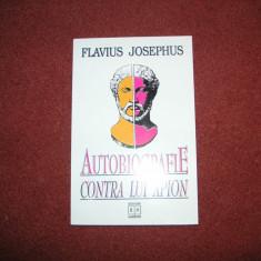 Flavius Josephus - Autobiografie Contra Lui Apion - Carti Iudaism