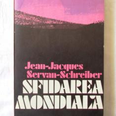 """""""SFIDAREA MONDIALA"""", Jean-Jacques Servan-Schreiber, 1982. Carte noua - Carte Politica"""