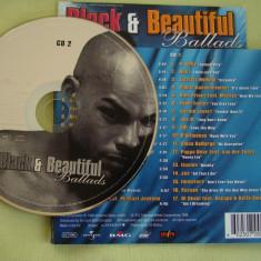 BLACK and BEAUTIFUL Ballads Disc 2 - C D Original ca NOU, CD