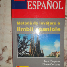 Metoda de invatare a limbii spaniole ( teora )- Jean Chapron - Curs Limba Spaniola