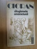 w3 Silogismele Amaraciunii - Cioran