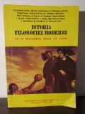ISTORIA FILOSOFIEI MODERNE - DE LA RENASTERE PANA LA KANT