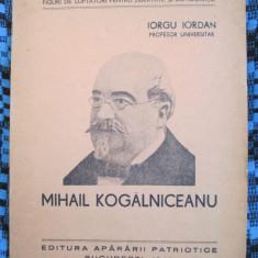 Iorgu IORDAN - MIHAIL KOGALNICEANU (1945)