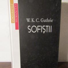 Sofistii - W. K. C. Guthrie - Filosofie
