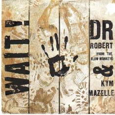 Dr. Robert - Wait (1988, RCA) Disc vinil single 7