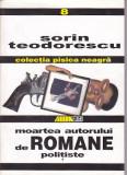 SORIN TEODORESCU - MOARTEA AUTORULUI DE ROMANE POLITISTE
