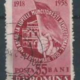1958 Romania,LP 468-40 ani dela luptele muncitorilor din 13.09.1918 -stampilat
