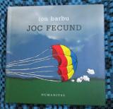 Ion BARBU - JOC FECUND (HUMANITAS, 2007 - EDITIE DE LUX! - CA NOUA!!!), Ion Barbu