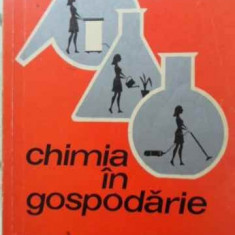 Chimia In Gospodarie - Ana Gerendi, 407170 - Carte Chimie